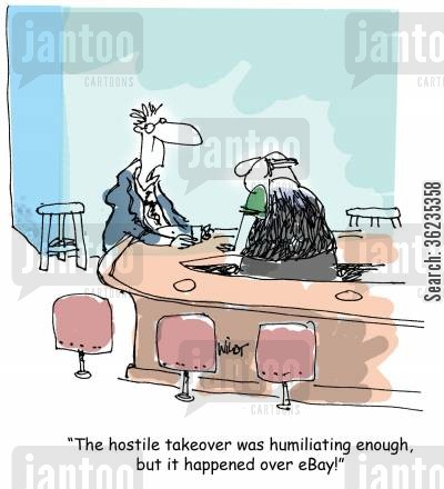 internet auctions cartoon humor: The hostile takeover was humiliating enough, but it happened over eBay!