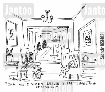 economic recession cartoon humor: 'Ina and I simply refuse to participate in a recession.'