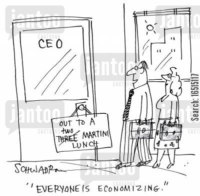 martins cartoon humor: 'Everyone is Economizing.'