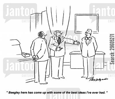 employs cartoon humor: 'Beegley here has come up with some of the best ideas I've ever had.'