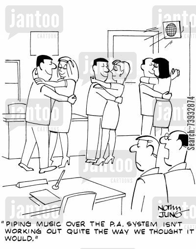 office romances cartoon humor: 'Piping music over the P.A. system isn't working out quite the way we thought it would.'