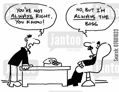 managing directors cartoon humor: The boss is always right.