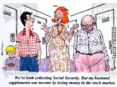 deficit cartoon humor: 'We're both collecting Social Security. But my husband supplements our income by losing money in the stock market.'