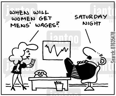 gender difference cartoon humor: Wghen will women get mens wages?