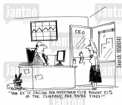 ex- cartoon humor: 'Your ex is calling. Her investment club bought 51 of the company, and you're fired!'