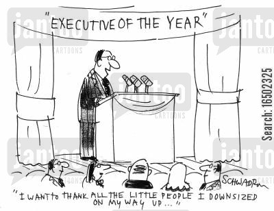 executive of the year cartoon humor: 'I want to thank all the little people I downsized on my way up...'