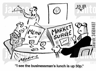 financial markets cartoon humor: I see the businessman's lunch is up 50p.