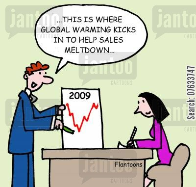 sales meltdown cartoon humor: This is where global warming kicks in to help sales meltdown...