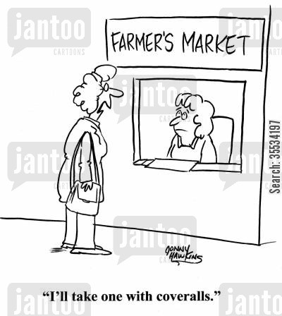 dating service cartoon humor: Lady to clerk at Farmer's Market: 'I'll take one with coveralls.'