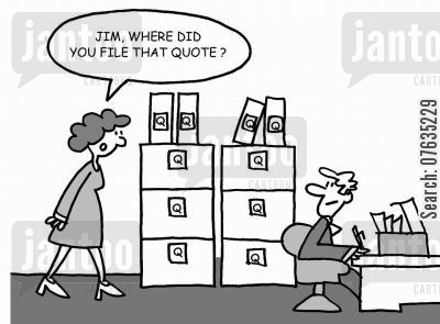 filing system cartoon humor: Jim, where did you file that quote?