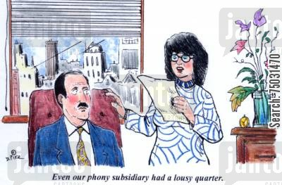 bookkeepers cartoon humor: 'Even our phony subsidiary had a lousy quarter.'