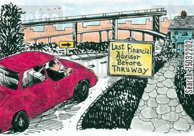 financial advise cartoon humor: A sign reads: Last Financial Advisor Before Thruway