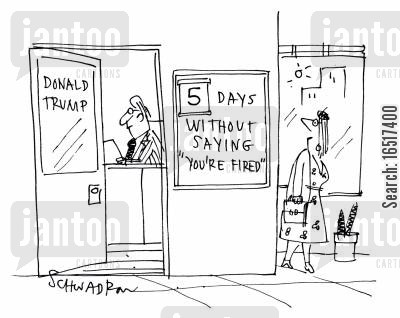 media personalities cartoon humor: 5 days without saying 'You're fired.'