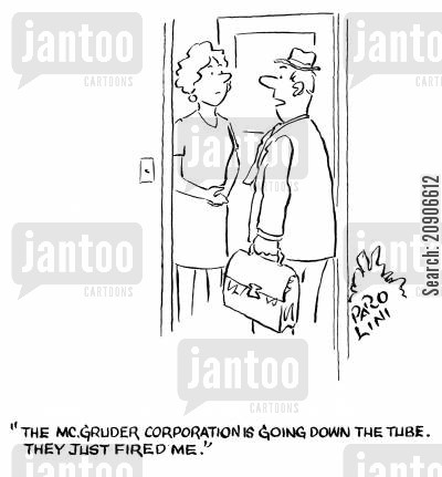 down the tubes cartoon humor: 'The McGruder corporation is going down the tube. They just fired me.'