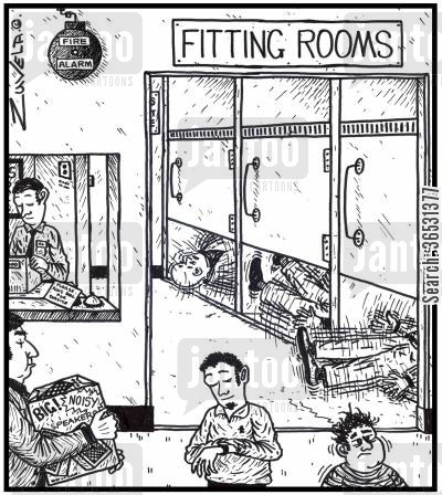fitting room cartoon humor: (Visual gag) FITTING ROOMS People having fits in special rooms