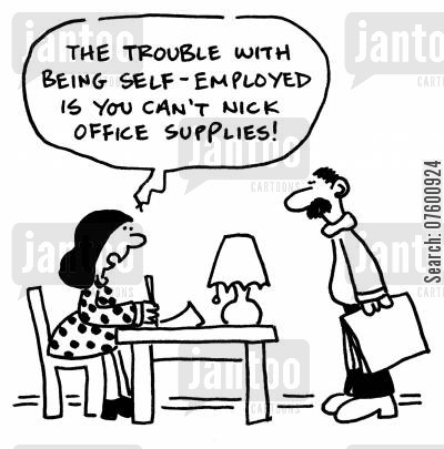 petty crime cartoon humor: 'The trouble with being self-employed is you can't nick office supplies!'
