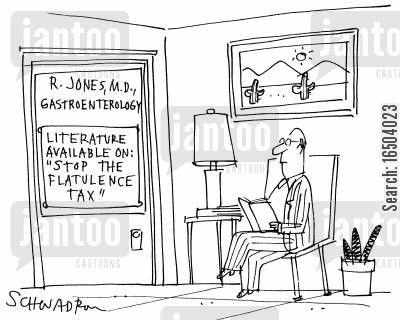 flatulent cartoon humor: R. Jones, M.D., Gastroenterology. Literature available on: 'Stop the flatulence tax'.