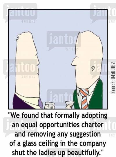 satisfied cartoon humor: '...formally adopting an equal opportunities charter...shut the ladies up beautifully.'