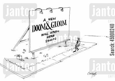 new business cartoon humor: A New Doom & Gloom Will Open Here Soon.