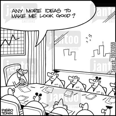 glory cartoon humor: 'Any moree ideas to make me look good?'