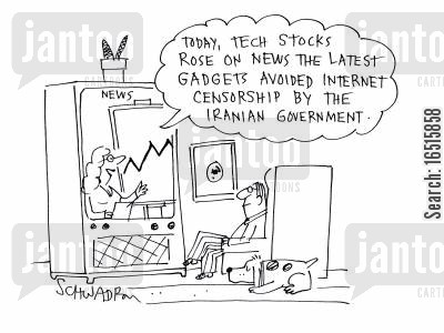 internet censorships cartoon humor: Today, tech stocks rose on news the latest gadgets avoided internet censorship by the Iranian government.'