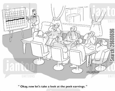 peeking cartoon humor: 'Okay, now lets take a look at the peek earnings.'
