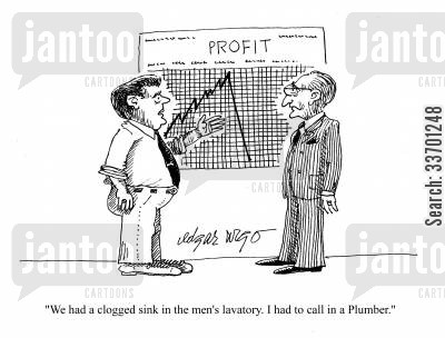 plumbing charges cartoon humor: 'We had a clogged sink in the men's lavatory. I had to call in a Plumber.'