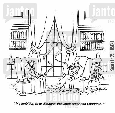 discovers cartoon humor: 'My ambition is to discover the Great American Loophole.'