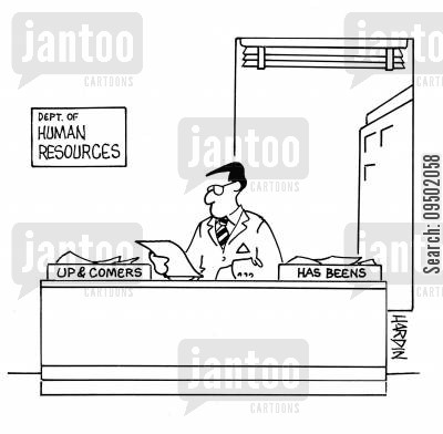 graduate job cartoon humor: Up and ComersHas Beens.