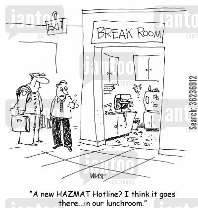 toxic material cartoon humor: A new HAZMAT Hotline? I think it goes there...in our lunchroom.