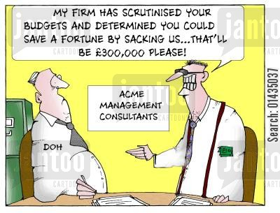 efficiency experts cartoon humor: 'My firm has scrutinised your budget and determined you could save a fortune by sacking us...that'll be £300,000 please!'