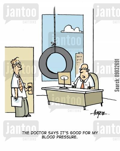 physicals cartoon humor: 'The doctor says it's good for my blood pressure.'