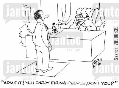 trapdoor cartoon humor: 'Admit it! You enjoy firing people, don't you?'