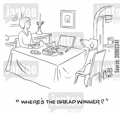 breadwinners cartoon humor: 'Where's the bread winner?'