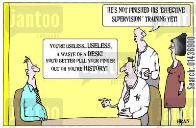 planners cartoon humor: 'He's not finished his 'effective supervision' training yet.'