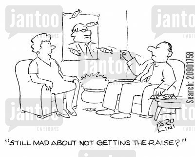 job satisfaction cartoon humor: 'Still mad about not getting the raise?'