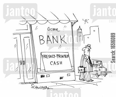 inflations cartoon humor: Bank - Freshly printed cash