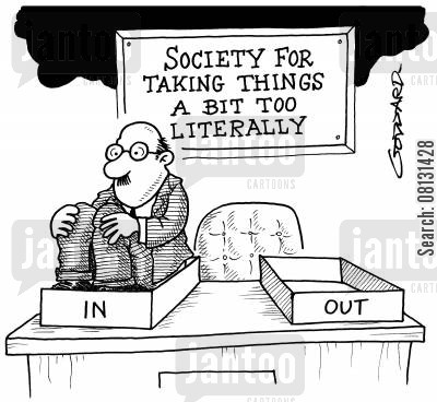 societies cartoon humor: Society for Taking Things a bit too Literally.