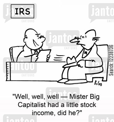 stock income cartoon humor: 'Well, well, well -- Mister Big Capitalist had a little stock income, did he?'