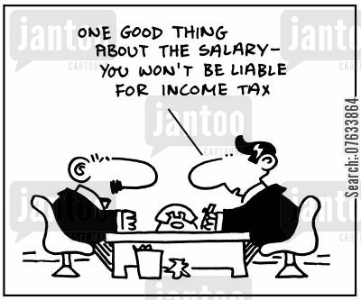 pay packet cartoon humor: One good thing about the salary, you won't be liable for income tax.