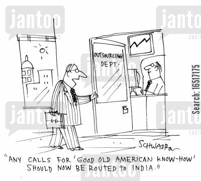 offshore cartoon humor: 'Any calls for 'good old American know-how' should now be routed to India.'