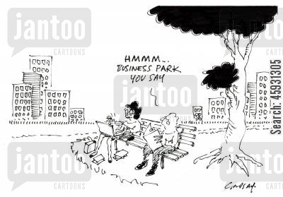 business park cartoon humor: Business Park you say...