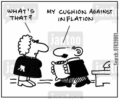 living cost cartoon humor: 'What's that?' - 'My cushion agaianst inflation.'