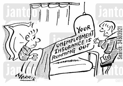 running out cartoon humor: Your unemployment insurance is running out.