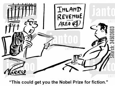 tax fraud cartoon humor: This could get you the Nobel Prize for fiction.
