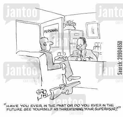 gun carrycase cartoon humor: 'Have you ever in the past or do you ever in the future see yourself as threatening your supervisor?'