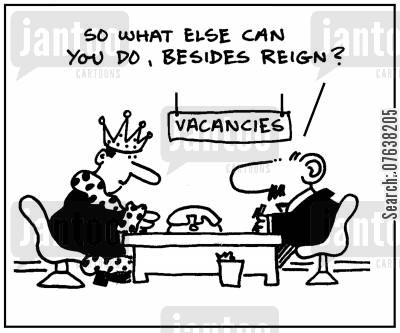 skill set cartoon humor: 'So what else can you do, besides reign?'