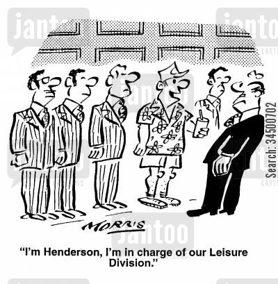 leisure wear cartoon humor: I'm Henderson, I'm in charge of our leisure division