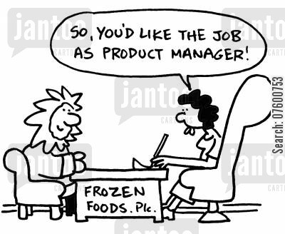 suited cartoon humor: 'So, you'd like the job as product manager!'