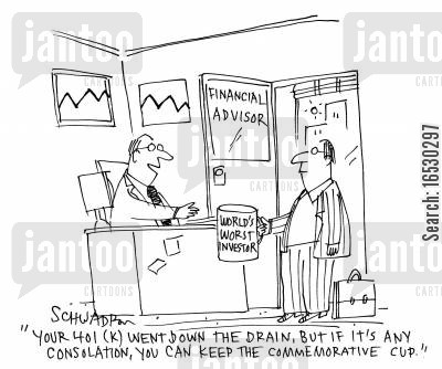 commemorative cups cartoon humor: 'Your 401 (K) went down the drain, but if it's any consolation, you can keep the commemorative cup.'